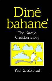 Diné Bahane': The Navajo Creation Story [Dine Bahane]