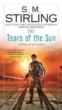Tears of the Sun - Emberverse vol. 8