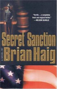 Secret Sanction: A Novel