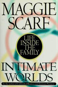 Intimate Worlds: Life Inside the Family