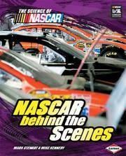 NASCAR behind the Scenes (The Science of Nascar)