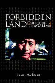 Enter the Forbidden Land: The Quest for Nagalim