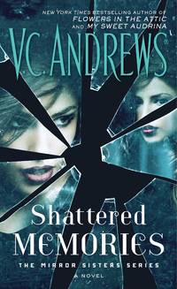 Shattered Memories (The Mirror Sisters Series)