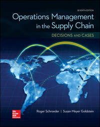 OPERATIONS MANAGEMENT IN THE SUPPLY CHAIN: DECISIONS & CASES (Mcgraw-hill Series Operations...
