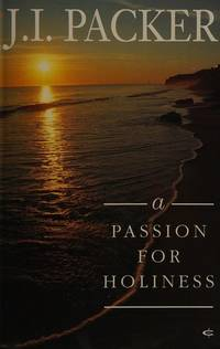 A Passion for Holiness