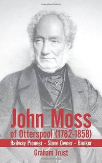 John Moss of Otterspool (1782 - 1858)
