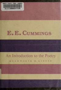 E.E. Cummings: An Introduction to the Poetry (Columbia introductions to twentieth-century...