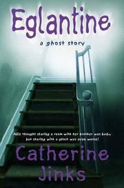 Eglantine : A Ghost Story
