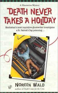 Death Never Takes a Holiday (Ghostwriter Mystery)
