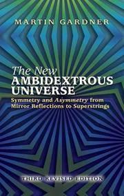The New Ambidextrous Universe