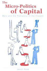 The Micro-Politics of Capital