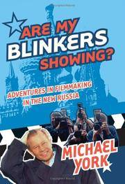 Are My Blinkers Showing? by  Michael York - First Edition - 2005 - from after-words bookstore and Biblio.com