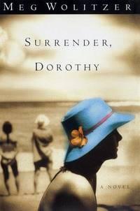 image of Surrender, Dorothy: A Novel Wolitzer, Meg