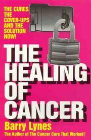 image of The Healing of Cancer: The Cures the Cover-Ups   and the Solution Now!