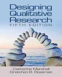 Designing Qualitative Research Marshall, Catherine and Rossman, Gretchen B