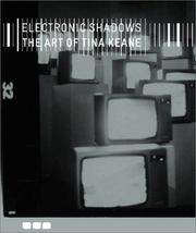 Electronic Shadows The Art of Tina Keane