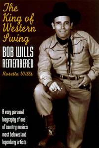 King of Western Swing, Bob Wills Remembered