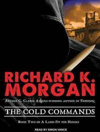 The Cold Commands (A Land Fit For Heroes)