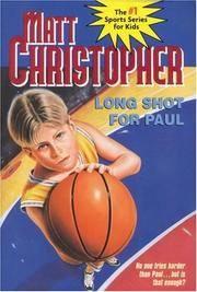 Long Shot for Paul (Matt Christopher Sports Classics)
