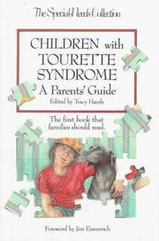 Children with Tourette Syndrome: A Parent's Guide (Special Needs Collection)