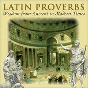 Latin Proverbs: Wisdom from Ancient to Modern Times (Artes Latinae)