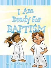 I Am Ready for Baptism