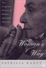 A Woman's Way: The Forgotten History of Women Spiritual Directors