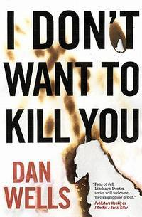 I Don't Want to Kill You - John Cleaver vol. 3