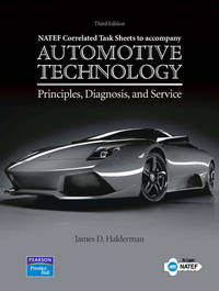NATEF Correlated Job Sheets for Automotive Technology: Principles, Diagnosis, and Service by  James D Halderman - 3 - 2008-06-30 - from BOOK SERVICES PLUS (SKU: SKU-800095551)