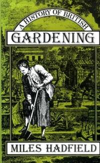 A history of British gardening