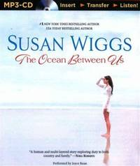 The Ocean Between Us by Susan Wiggs - 2014-01-07 - from Books Express and Biblio.com