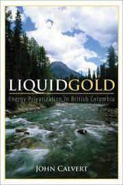 Liquid Gold: Energy Privatization in British Columbia