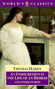 image of An Indiscretion in the Life of an Heiress and Other Stories (The World's Classics)