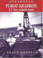 PT Boat Squadrons: US Navy Torpedo Boats (SPEARHEAD) (No. 18)