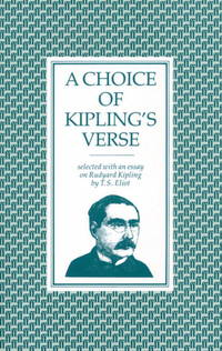 a choice of kipling s verse by kipling rudyard image of a choice of kipling s verse an essay on rudyard kipling made