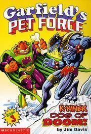 K-Niner Dog of Doom (Garfield's Pet Force, Book 3)