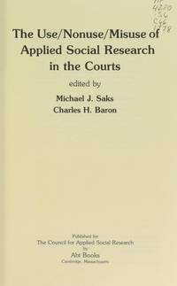 The Use/Nonuse/Misuse of Applied Social Research in the Courts