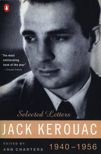 Kerouac: Selected Letters: Volume 1 1940-1956