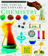 The Visual Dictionary of Chemistry (Eyewitness Visual Dictionaries)