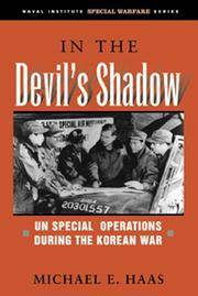 In the Devil's Shadow: UN Special Operations During the Korean War (Naval Institute Special...