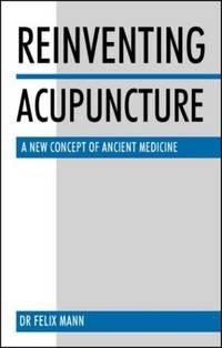 Reinventing Acupuncture