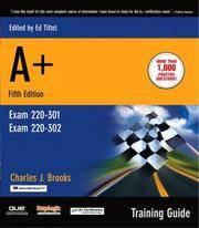 A+ Certification Training Guide, (Exam 220-301, Exam 220-302) (5th Edition)