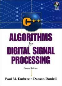 C++ Algorithms for Digital Signal Processing (2nd Edition)