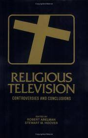 Religious Television: Controversies and Conclusions (Communication and Information Sciences)