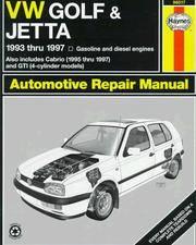 VW Golf & Jetta '93'97 (Haynes Automotive Repair Manual Series)