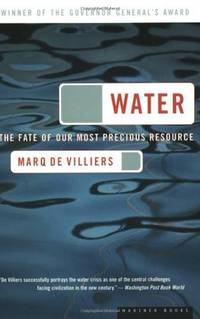 Water - The Fate of Our Most Precious Resource