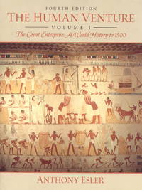 image of The Human Venture, Volume I: The Great Enterprise--A World History to 1500 (4th Edition)