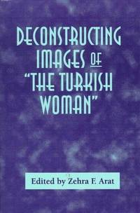Deconstructing Images of the Turkish Woman