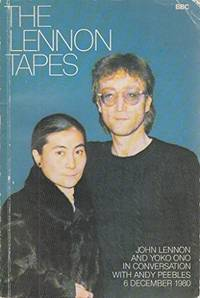 The Lennon Tapes by  Andy PEEBLES - Paperback - First Edition - 1981 - from abookshop (SKU: 909803)