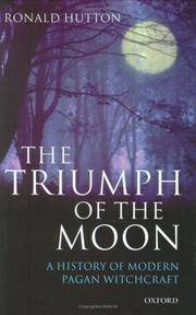 The Triumph of the Moon: A History of Modern Pagan Witchcraft